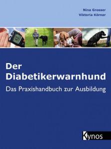 Der Diabetikerwarnhund - Buch von Vikroria Körner und Nina Grosser