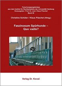 Faszinosum Spürhunde - Buch von Christine Schüler und Klaus Püschel